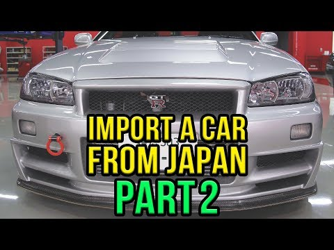 How To Import A Car From Japan [Part 2] - The No BS Version | JAPAN101