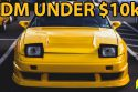 Top 10 JDM Cars Under $10