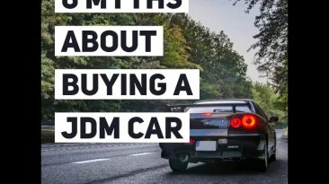 6 Myths About Buying a JDM Car