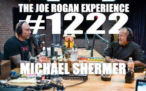 Joe Rogan Experience #1222 - Michael Shermer